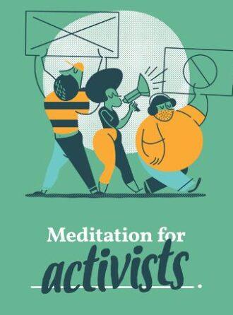 Meditation for Activists