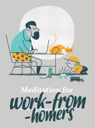 Meditation for Work from Homers