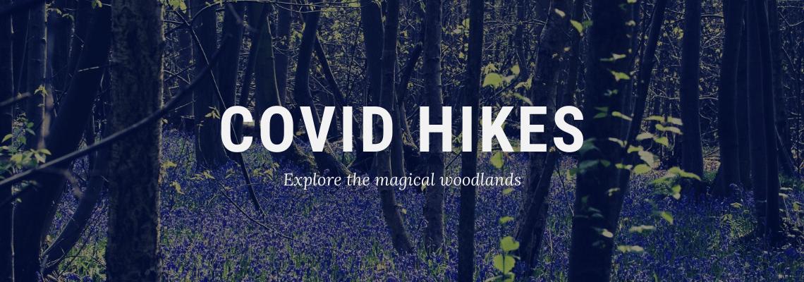 COVID Hikes